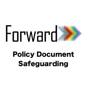 Forward LGBT+ safeguarding policy document